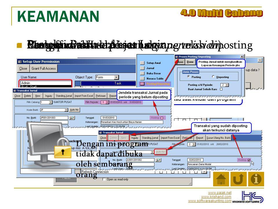 www.pajak.net www.krishand.com www.softwareakunting.com KEAMANAN PProteksi Password saat Login PPengaturan Hak Akses (user permission). BBackup