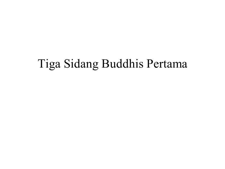 Tiga Sidang Buddhis Pertama