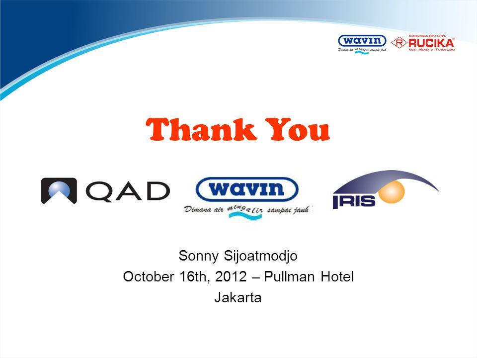 Thank You Sonny Sijoatmodjo October 16th, 2012 – Pullman Hotel Jakarta