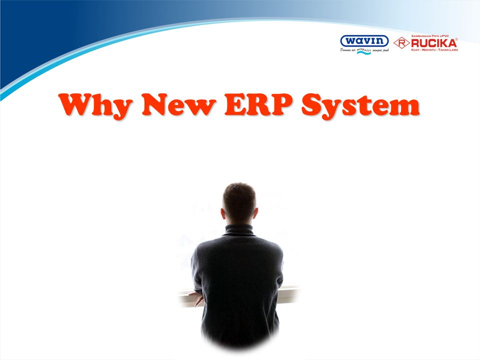 Why New ERP System