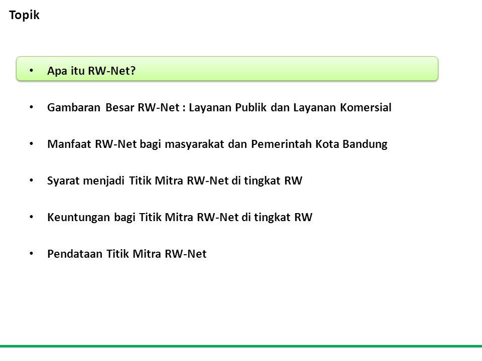 Topik • Apa itu RW-Net.