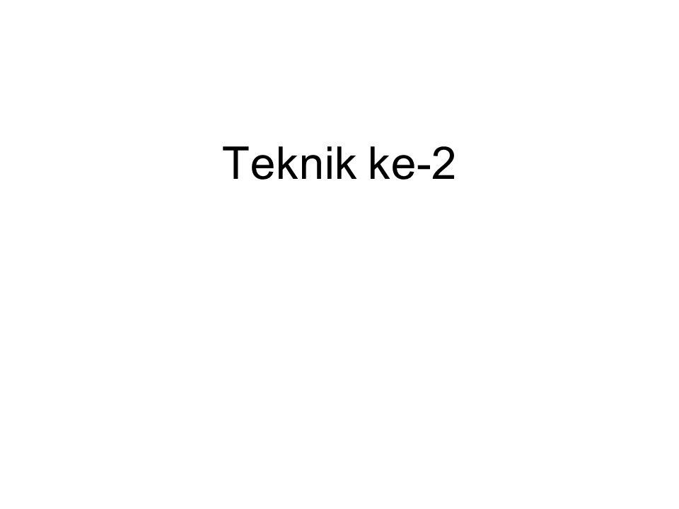 Teknik ke-2