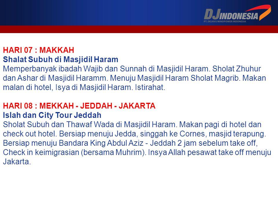 HARI 07 : MAKKAH Shalat Subuh di Masjidil Haram Memperbanyak ibadah Wajib dan Sunnah di Masjidil Haram.