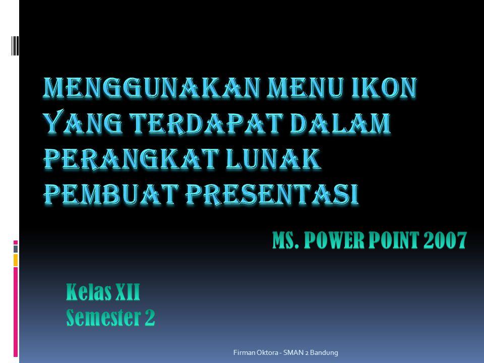 Firman Oktora - SMAN 2 Bandung