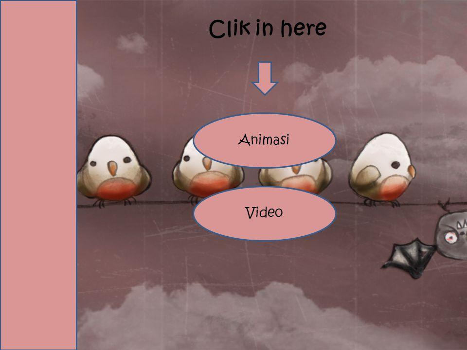 Clik in here Animasi Video