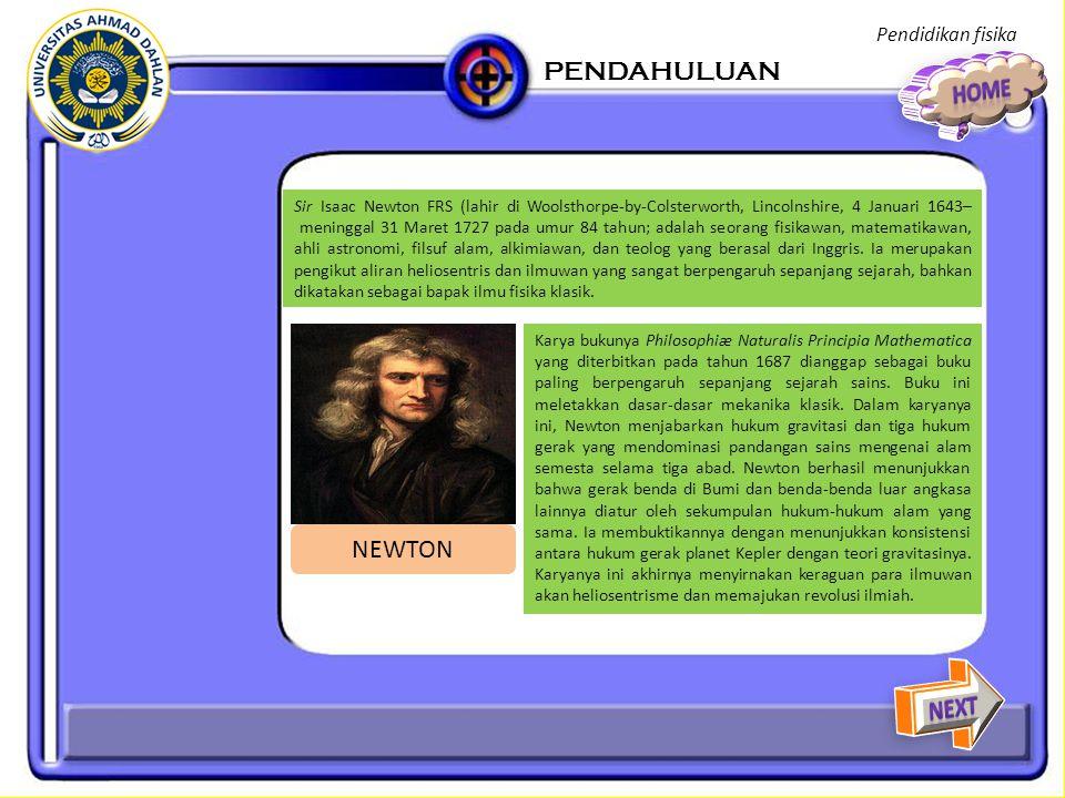 Dalam bidang mekanika, Newton mencetuskan adanya prinsip kekekalan momentum dan momentum sudut.
