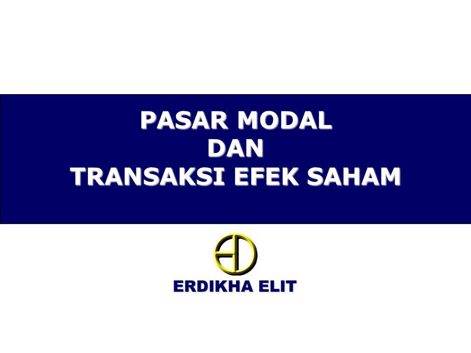 ERDIKHA ELIT PASAR MODAL DAN TRANSAKSI EFEK SAHAM