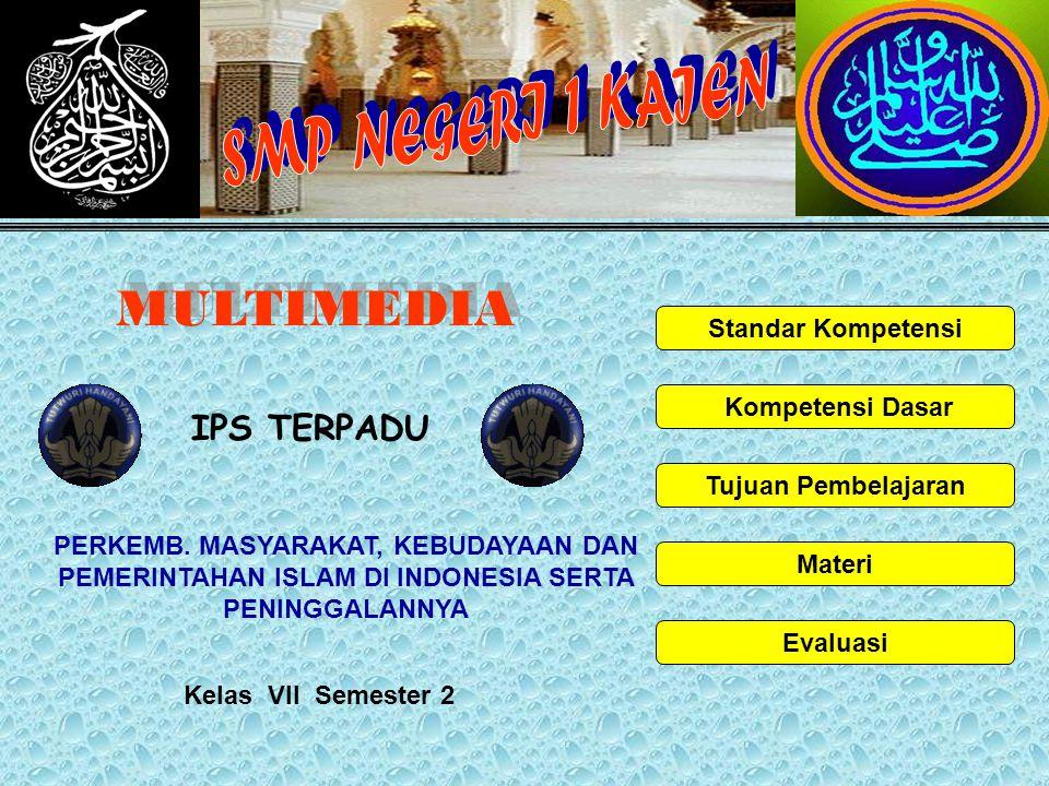 Perkembangan Islam di Indonesia Proses Penyebaran Islam Perkembangan kerajaan Islam Perkembangan Masyarakat pada masa Islam Hasil-hasil Budaya Islam  Awal Penyebaran Islam.