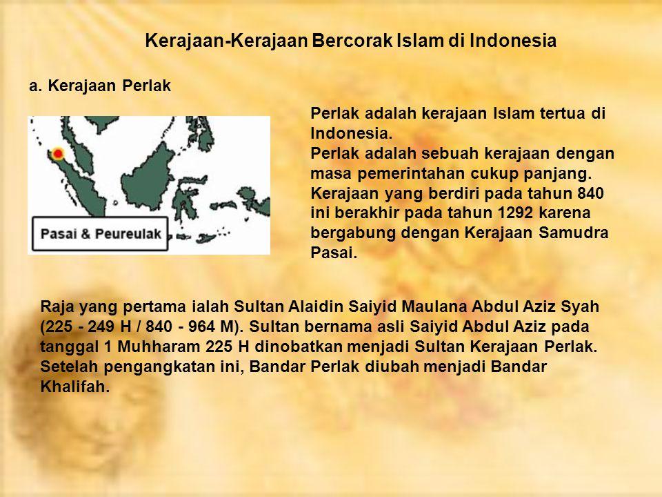 Kerajaan-Kerajaan Bercorak Islam di Indonesia a.