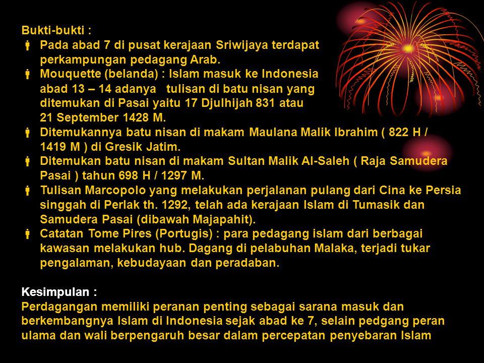 Tokoh – Tokoh Penyebar Islam Di Jawa proses islamisasi dilakukan oleh ulama yang dikenal dengan WaliSongo, yaitu : 1.Maulana Malik Ibrahim/ Makdum Ibrahim/ Maulana Maghribi ( Persia ).