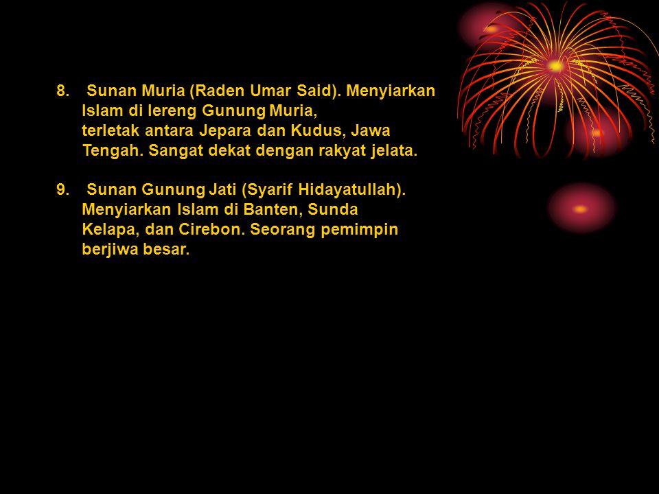 8.Sunan Muria (Raden Umar Said).