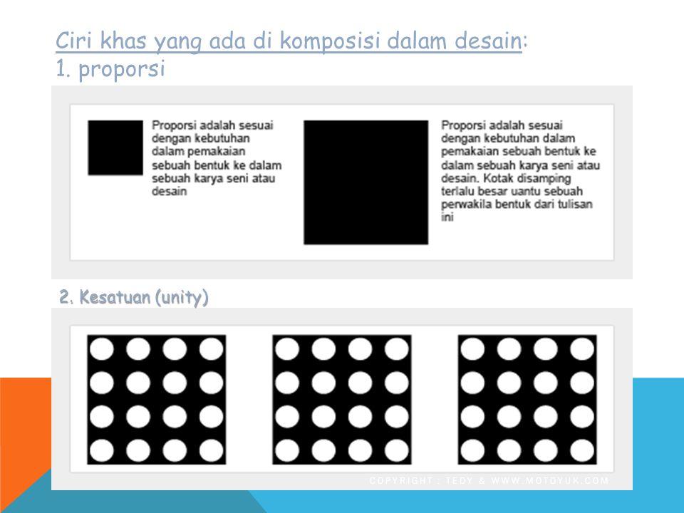 Komposisi = keseimbangan Seimbang komposisi = simetris A simetris berarti T idak seimbang…..