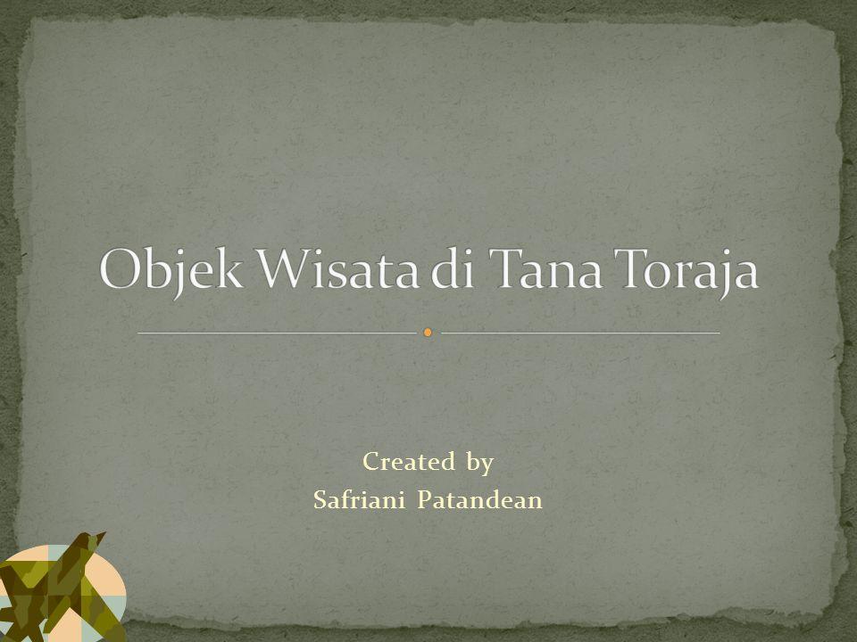 Bumi Lakipadada, Tana Toraja.