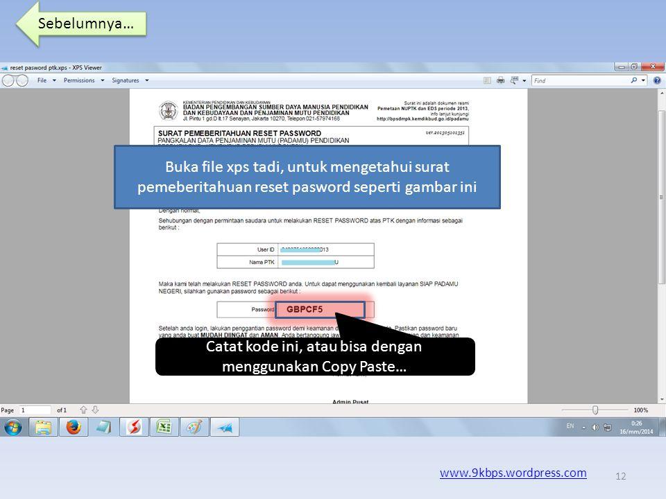 Sebelumnya… www.9kbps.wordpress.com Simpan file tersebut dengan nama file dan tempat yang bisa mudah di temukan… Simpan 11