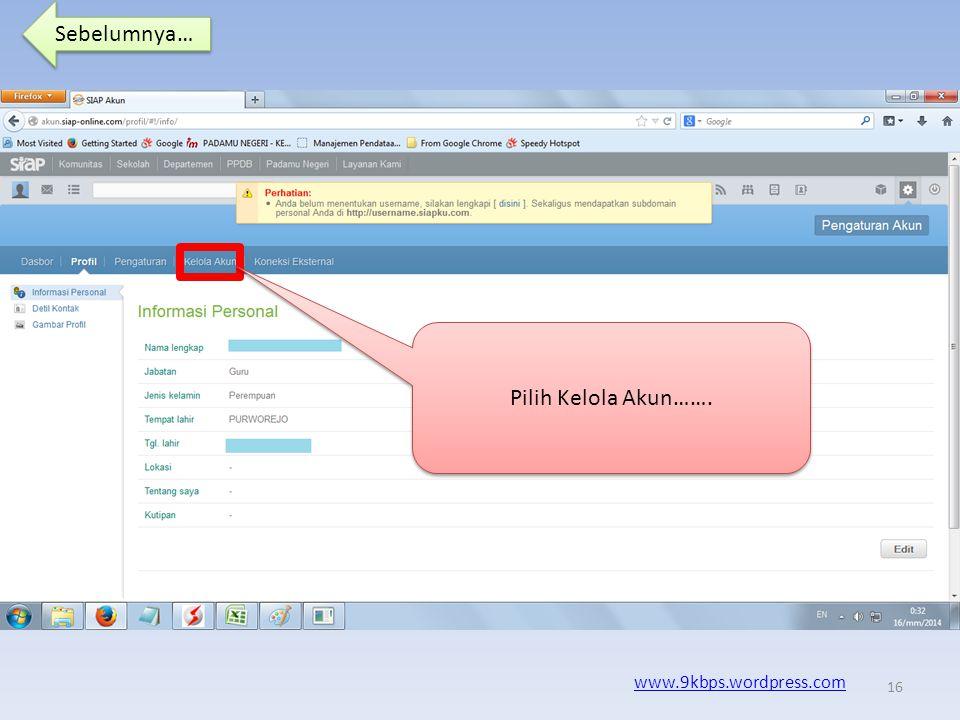 Sebelumnya… www.9kbps.wordpress.com Bila berhasil login maka akan menuju beranda……..