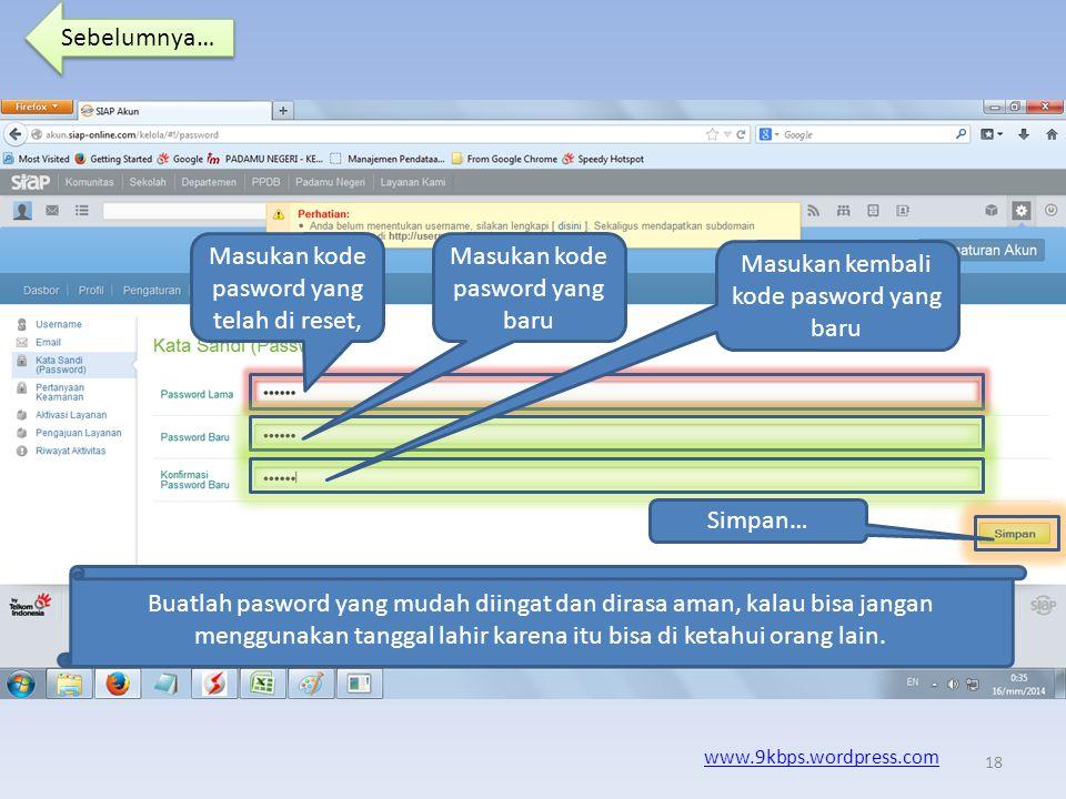 Sebelumnya… www.9kbps.wordpress.com Pilih menu Kata Sandi (Pasword) ……. 17