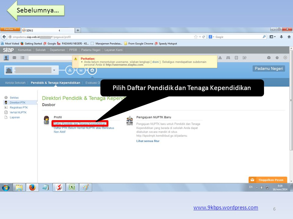 Sebelumnya… www.9kbps.wordpress.com Pilih Direktori PTK … 5