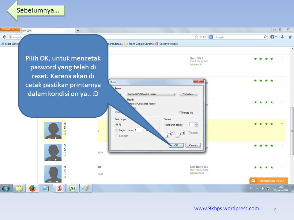 Sebelumnya… www.9kbps.wordpress.com Pilih OK, untuk mencetak pasword yang telah di reset.