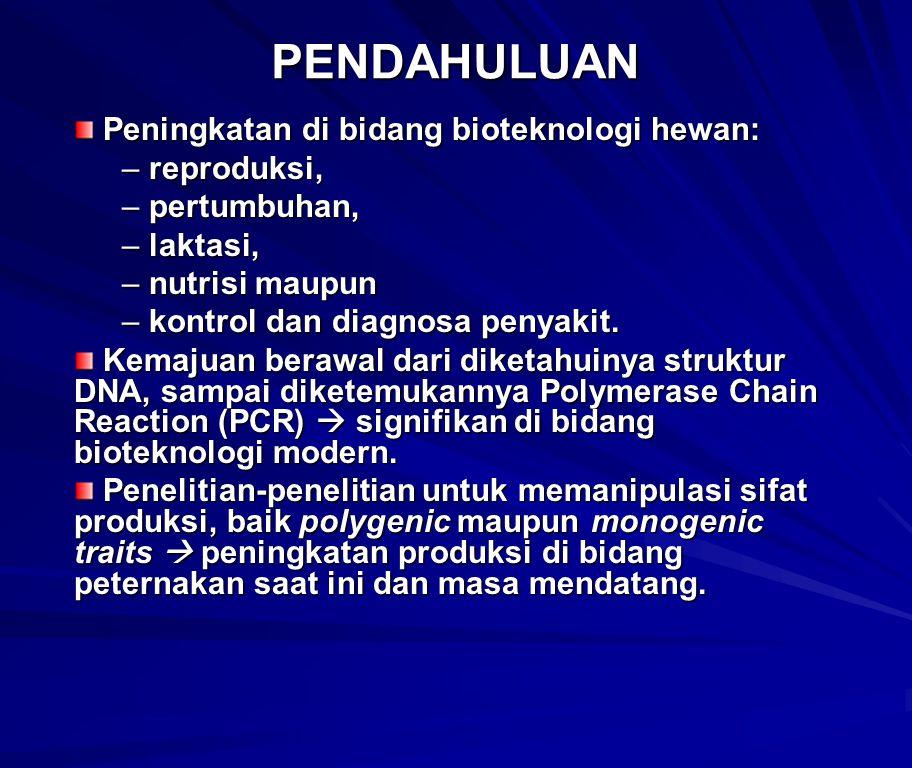 B.APLIKASI BIOTEKNOLOGI DIBIDANG PETERNAKAN. 1.