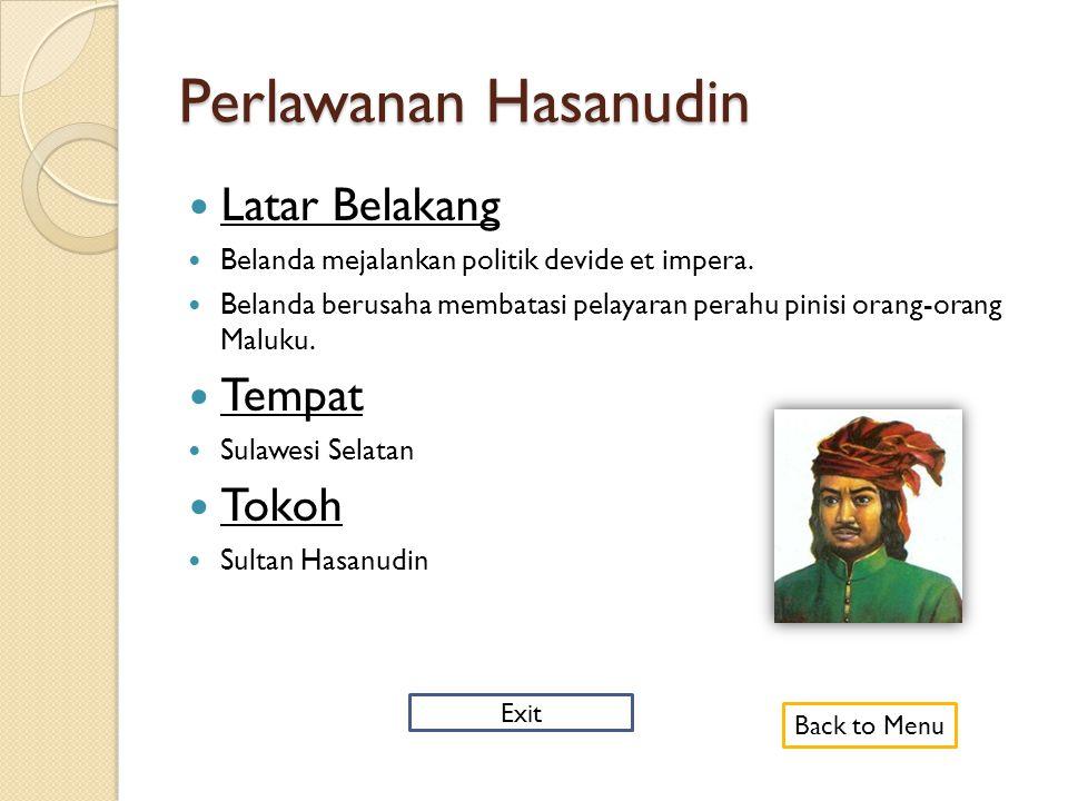 Perlawanan Rakyat Banjar (1859-1863)  Latar Belakang  Belanda memaksakan monopoli perdagangan di Kerajaan Banjar.