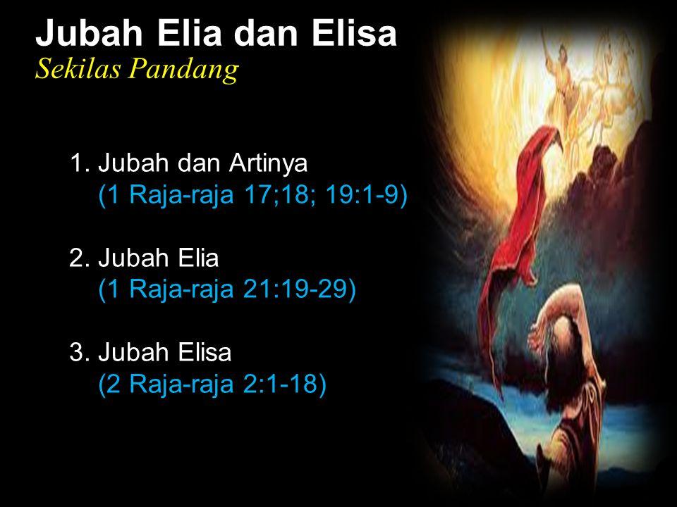Black Jubah Elia dan Elisa Sekilas Pandang 1. Jubah dan Artinya (1 Raja-raja 17;18; 19:1-9) 2. Jubah Elia (1 Raja-raja 21:19-29) 3. Jubah Elisa (2 Raj