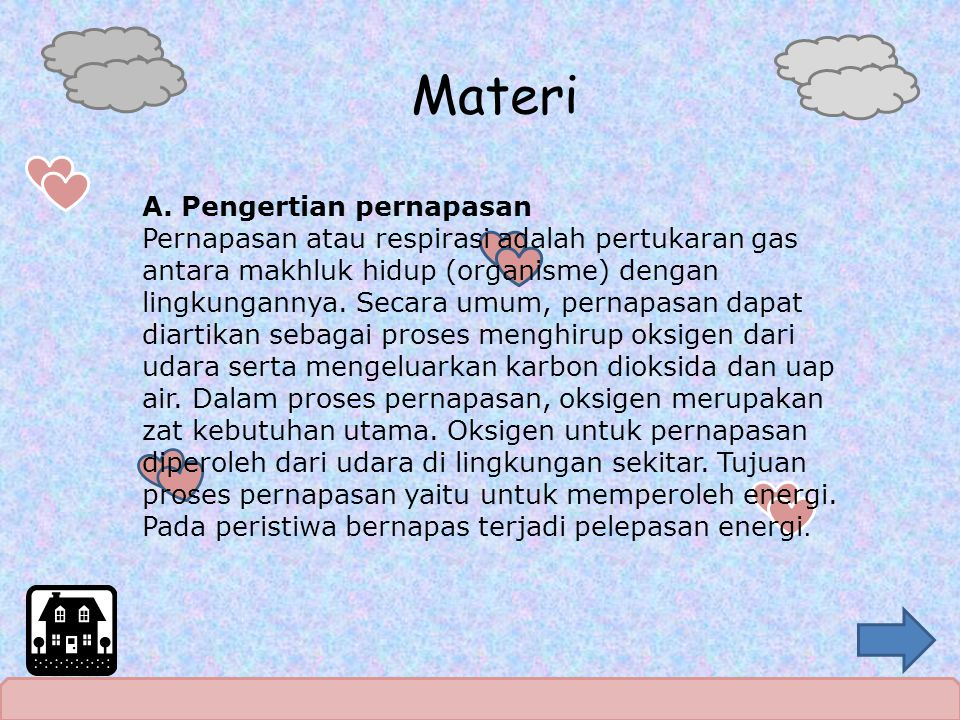 Materi A. Pengertian pernapasan Pernapasan atau respirasi adalah pertukaran gas antara makhluk hidup (organisme) dengan lingkungannya. Secara umum, pe