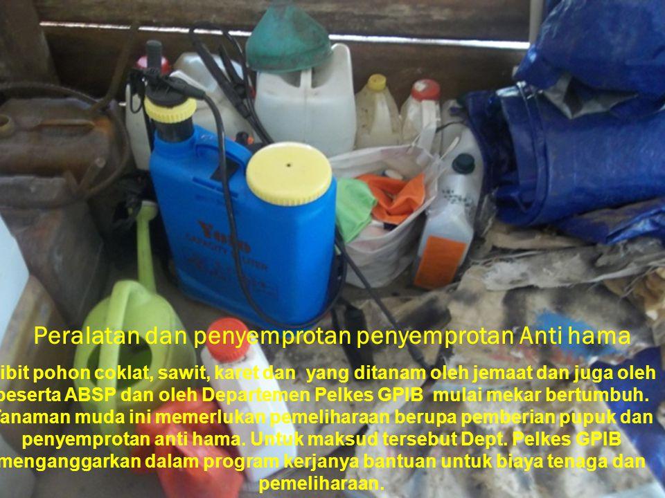Peralatan dan penyemprotan penyemprotan Anti hama Bibit pohon coklat, sawit, karet dan yang ditanam oleh jemaat dan juga oleh peserta ABSP dan oleh De