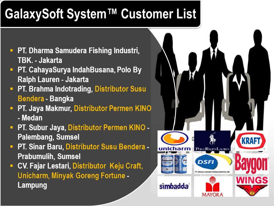  PT. Dharma Samudera Fishing Industri, TBK. - Jakarta  PT. CahayaSurya IndahBusana, Polo By Ralph Lauren - Jakarta  PT. Brahma Indotrading, Distrib