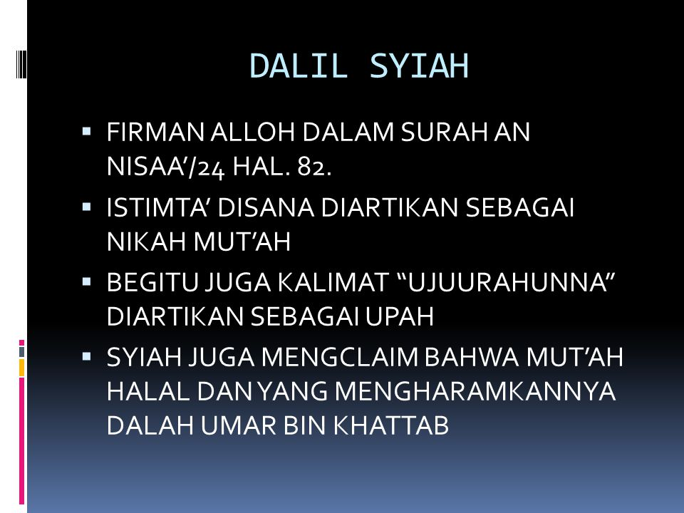 DALIL SYIAH  FIRMAN ALLOH DALAM SURAH AN NISAA'/24 HAL.