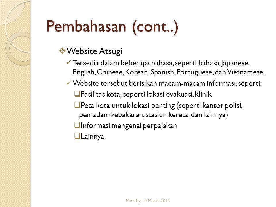 Pembahasan (cont..)  Website Atsugi  Tersedia dalam beberapa bahasa, seperti bahasa Japanese, English, Chinese, Korean, Spanish, Portuguese, dan Vietnamese.