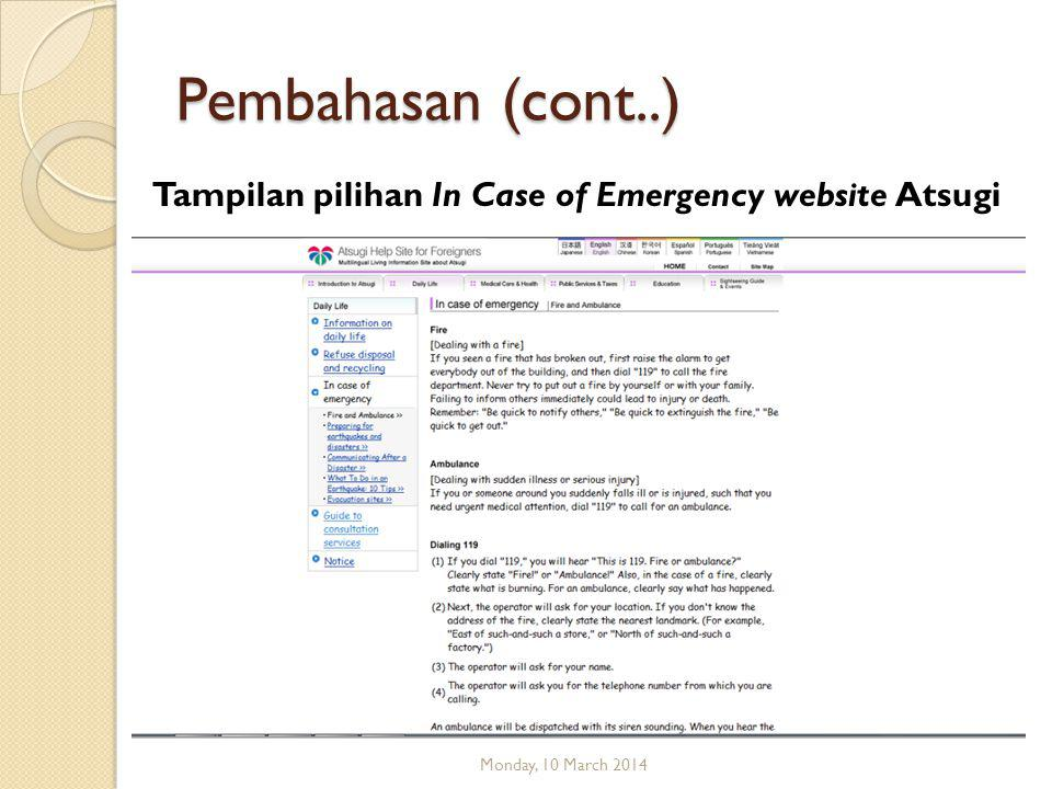 Pembahasan (cont..) Tampilan pilihan In Case of Emergency website Atsugi Monday, 10 March 2014