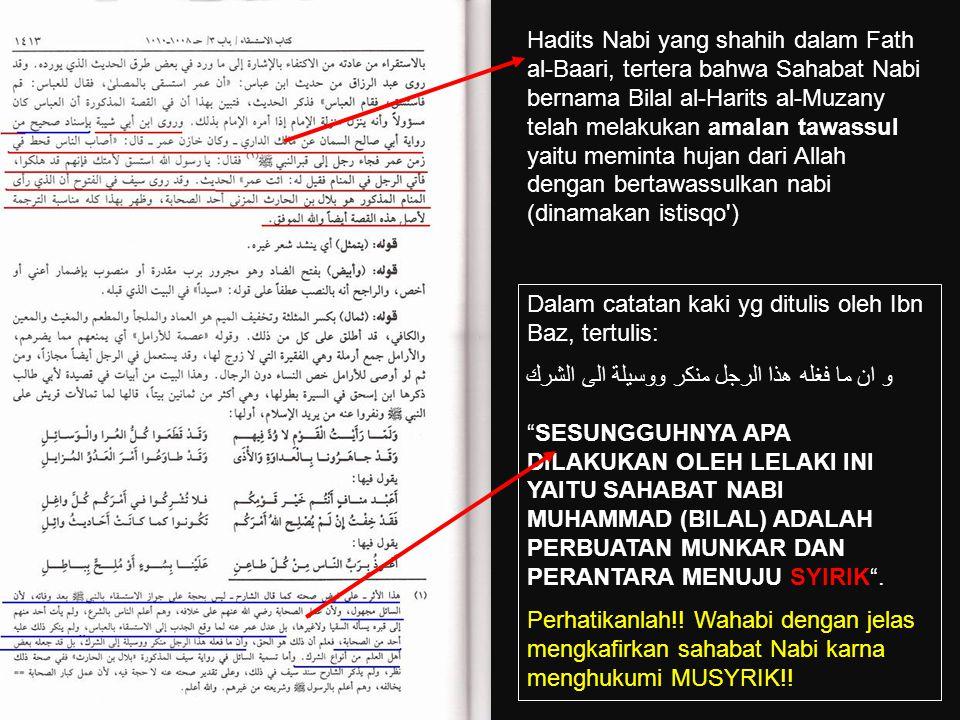 Wahabi Mengkafirkan Sahabat Nabi, Bilal bin Al-Harits Syaikh Bin Baz, Ulama Wahabi, telah mengkafirkan Sahabat Nabi, Bilal bin Al-Harits dalam kitab F