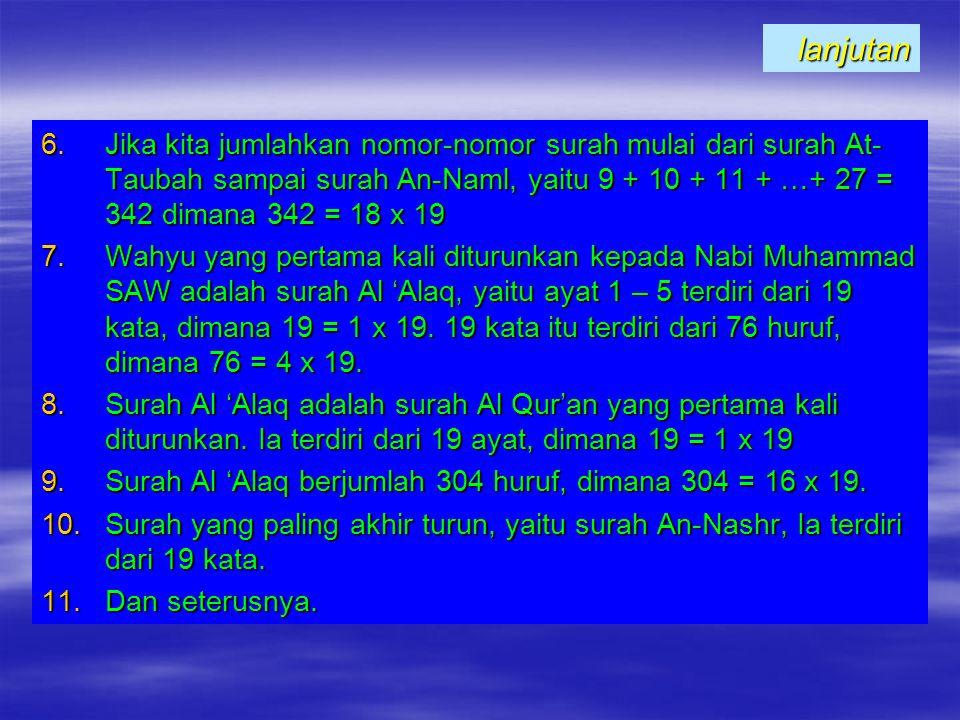 Fakta-fakta berikut diambil dari Al Qur'an Al Karim yang dapat dihitung tanpa menggunakan alat hitung untuk memastikannya. 1.A yat pertama di dalam Al
