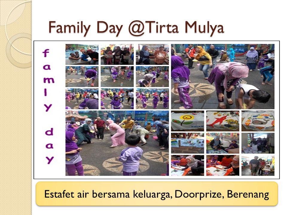 Family Day @Tirta Mulya Estafet air bersama keluarga, Doorprize, Berenang