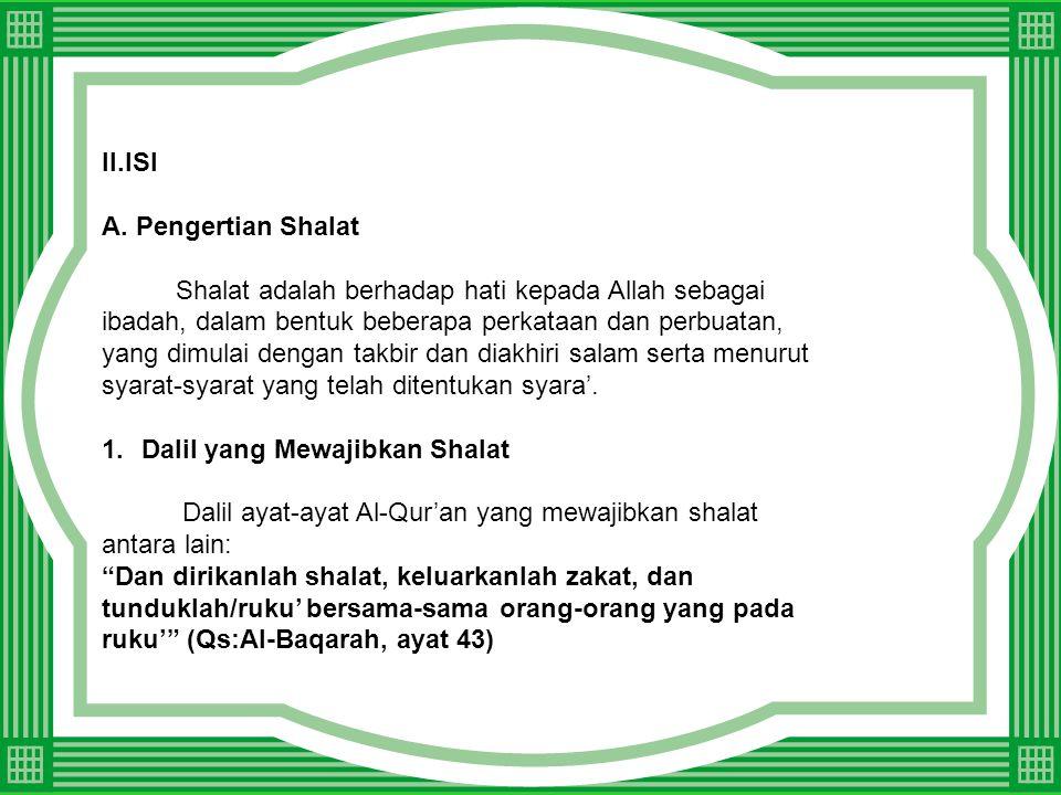 2.Syarat-syarat Shalat •Beragama Islam. •Sudah baligh dan berakal.