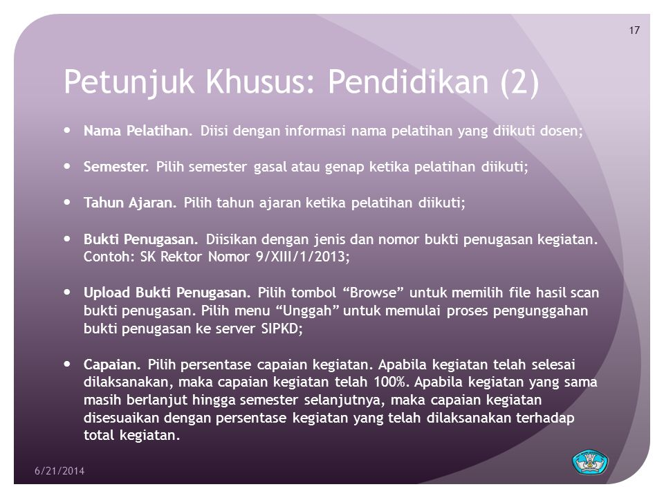 Petunjuk Khusus: Pendidikan (2)  Nama Pelatihan.