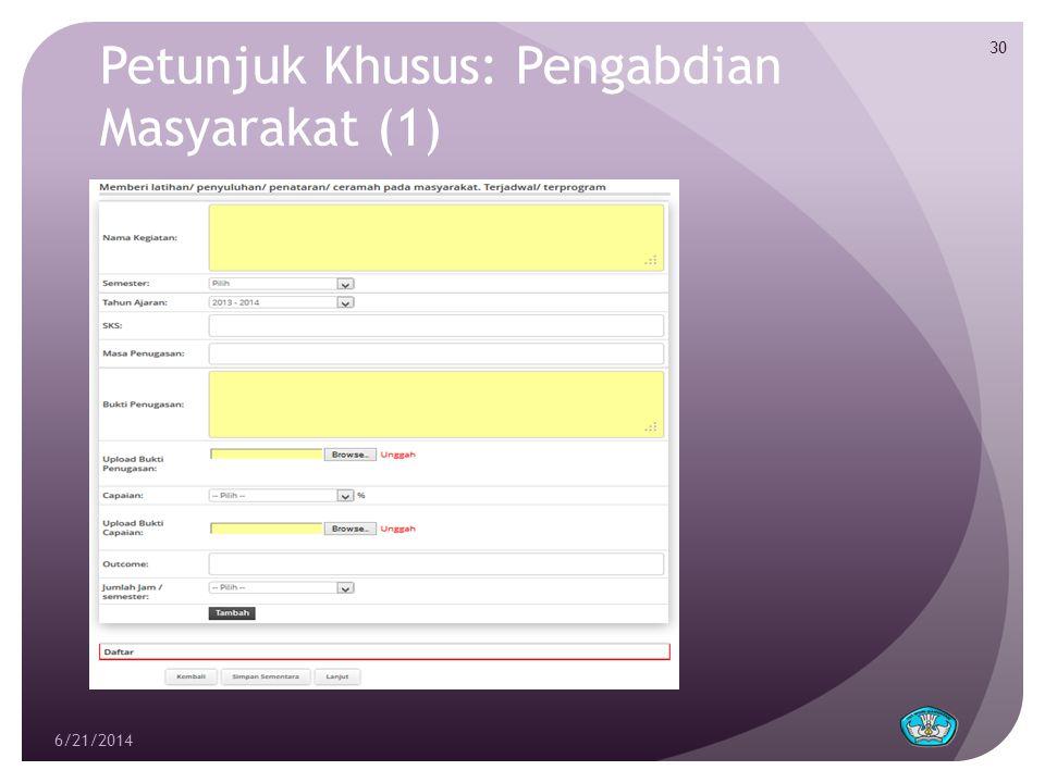 Petunjuk Khusus: Pengabdian Masyarakat (1) 6/21/2014 30