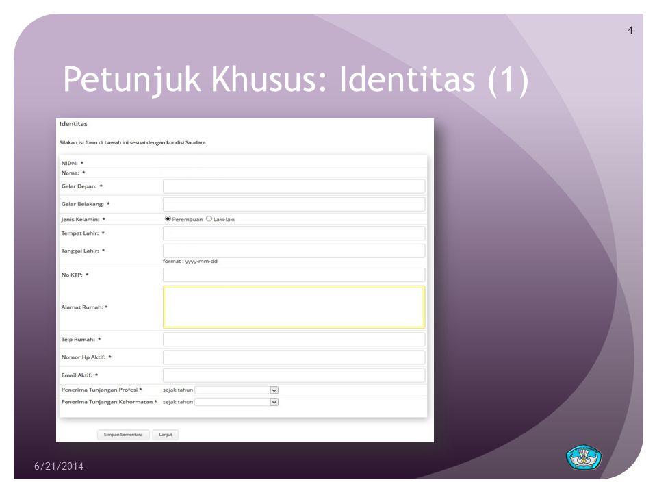 Petunjuk Khusus: Identitas (2)  NIDN.