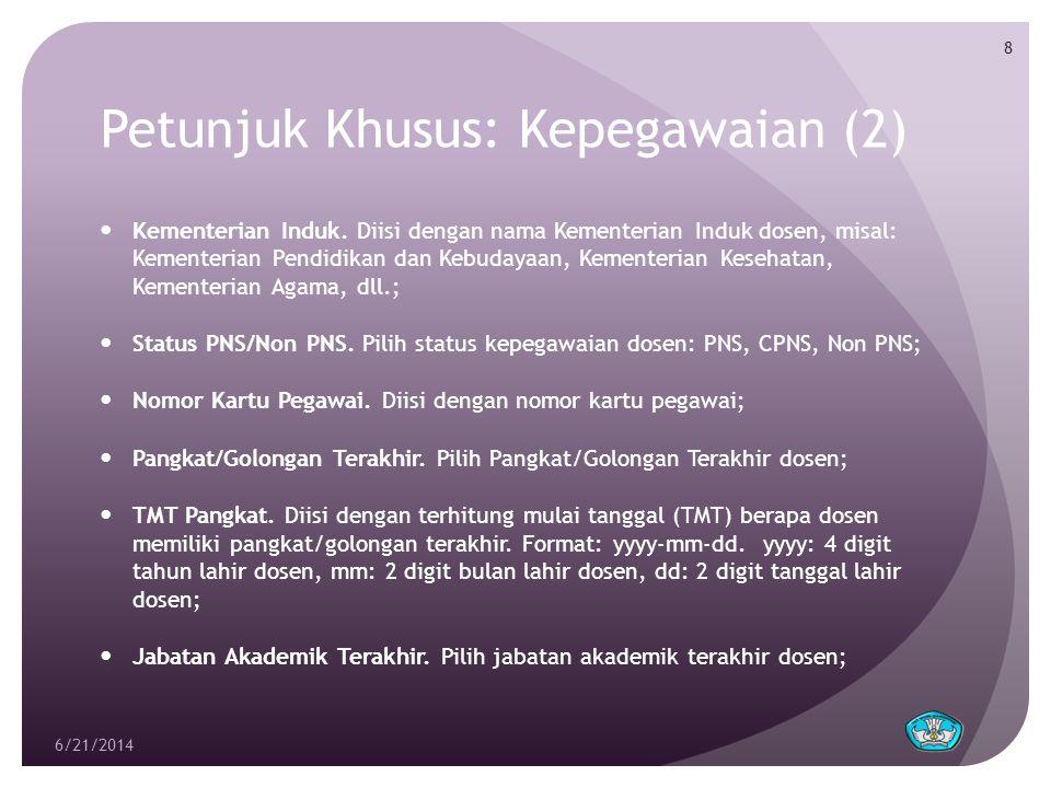 Petunjuk Khusus: Kepegawaian (2)  Kementerian Induk.