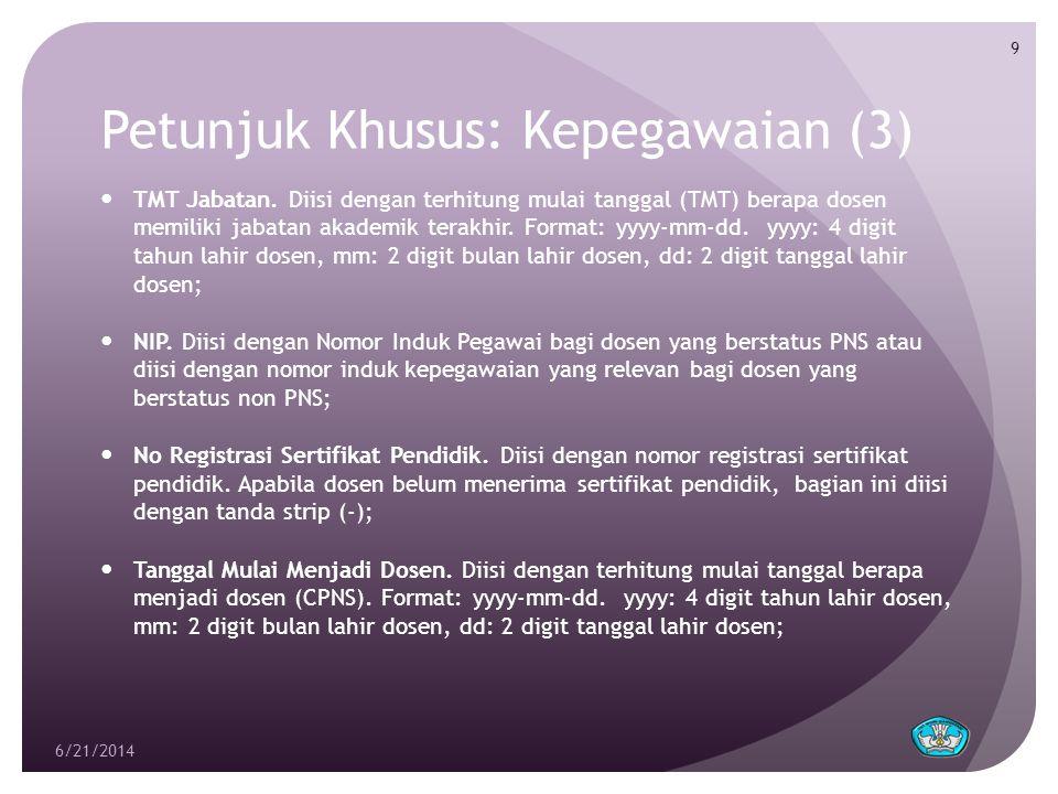 Petunjuk Khusus: Kepegawaian (3)  TMT Jabatan.