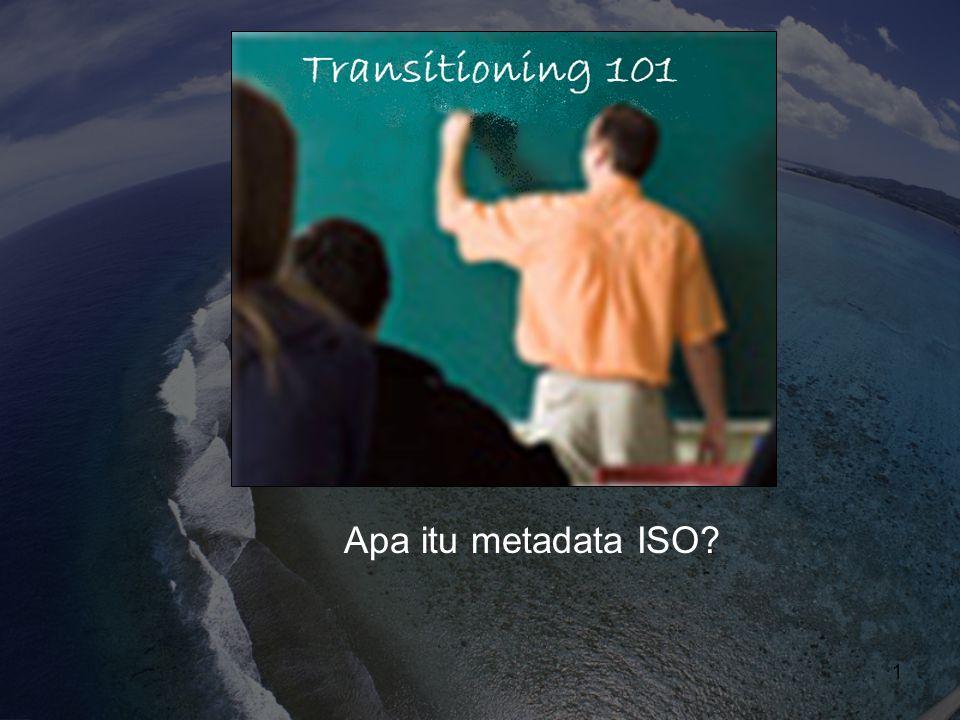 ISO Sumber Daya  Seri Bahan - ftp://ftp.ncddc.noaa.gov/pub/xxxxxx  NOAA EDM Wiki ( ) - https://geo- ide.noaa.gov/wiki/index.php?title=Mai n_Page  Workbooks - http://www.ncddc.noaa.gov/metadata- standards/ 2