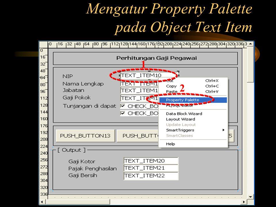 Mengatur Property Palette pada Object Text Item 1 2