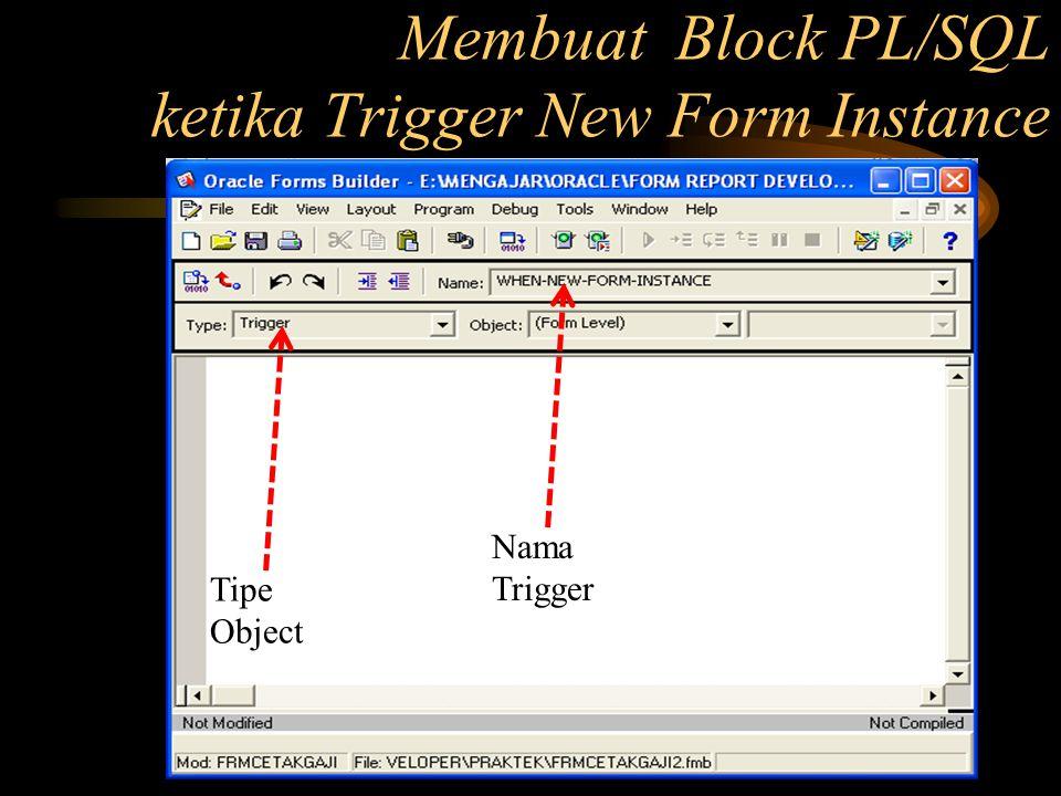 Tipe Object Nama Trigger