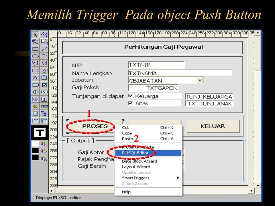 Memilih Trigger Pada object Push Button 1 2