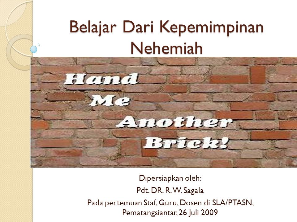 PROFIL KEPEMIMPINAN NABI NEHEMIA 3.