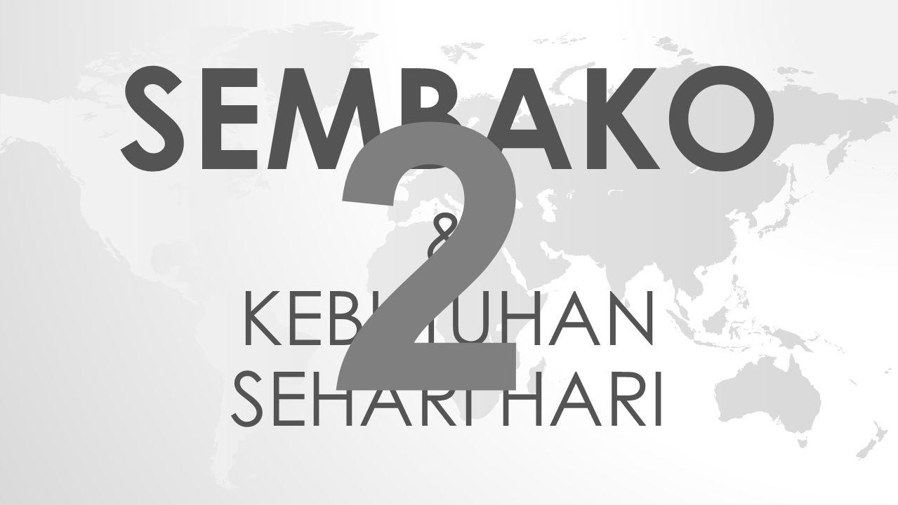SEMBAKO & KEBUTUHAN SEHARI HARI 2