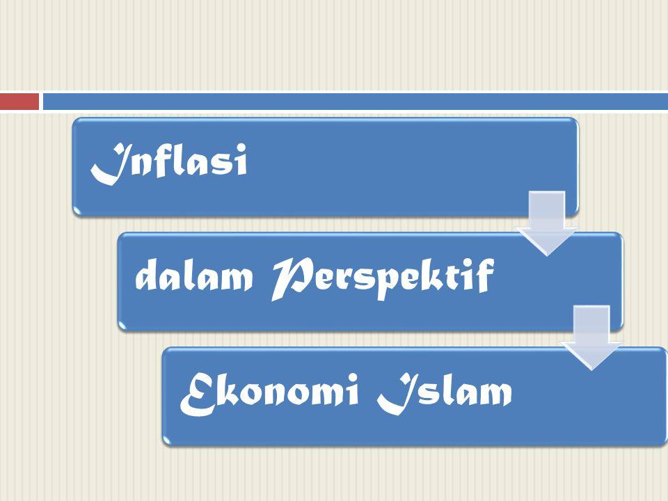 Inflasidalam PerspektifEkonomi Islam