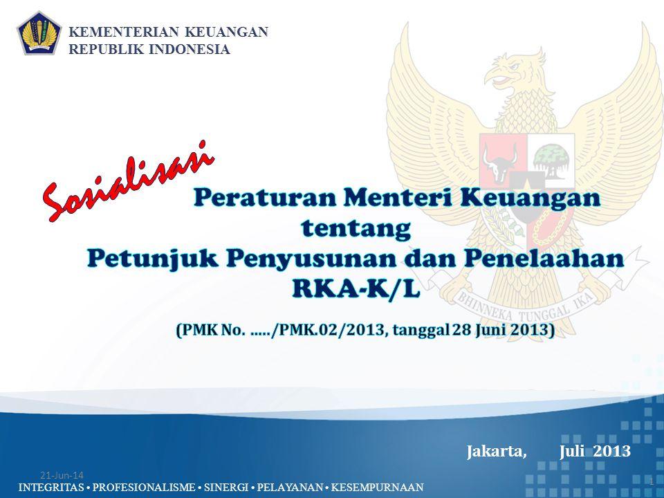 INTEGRITAS • PROFESIONALISME • SINERGI • PELAYANAN • KESEMPURNAAN Jakarta, Juli 2013 1 21-Jun-14