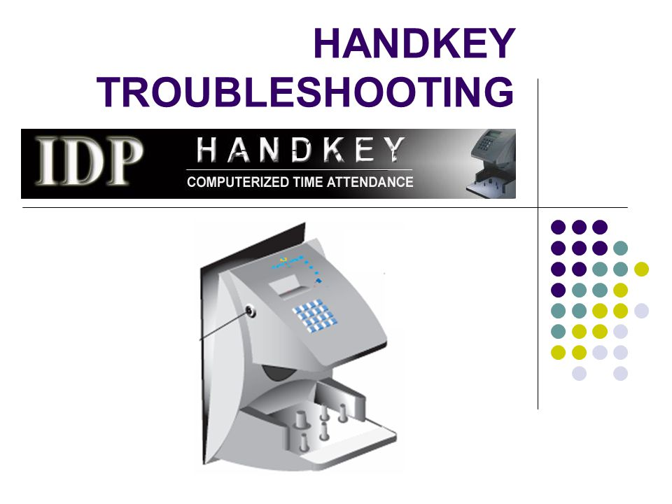 HANDKEY TROUBLESHOOTING