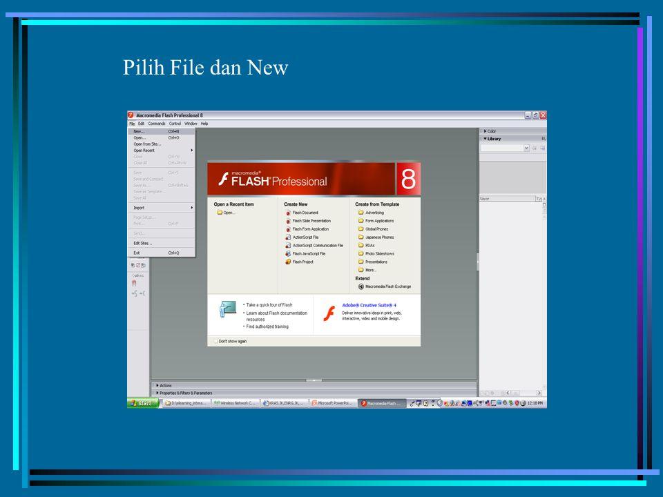 Pilih File dan New